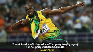 "... myself. I'm not going to let you restrict me."" – Usain Bolt"