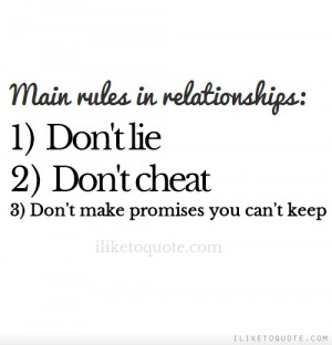 ... Don't Lie, 2 Don't Cheat, 3 Don't Make Promises You Can't Keep