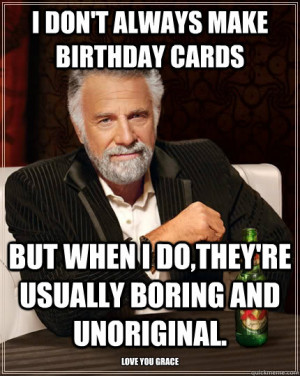 Birthday Most Interesting Man in the World