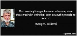 George C Williams Quote