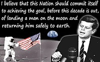 """John Kennedy quote """"the goal…of landing a man on the moon ..."""
