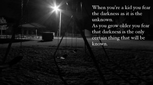 fear darkness unknown motivational inspirational love life quotes