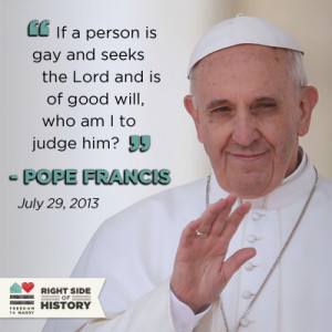 Today Pope Francis made an inclusive statement about gay members of