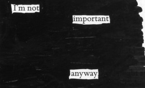 am not important not important
