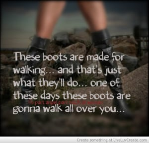 these boots quotes quotesgram