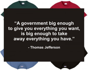 Thomas Jefferson quote on big government