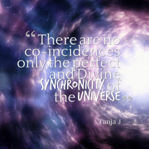 1151243211-26162-there-are-no-co-incidences-only-the-perfect-and-divine-synchronicity_380x280_width.png