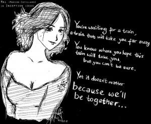 Inception. Mal's train quote by Zeikura