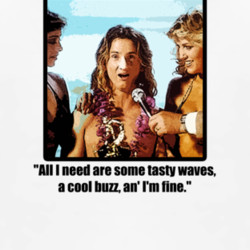 Jeff Spicoli tasty waves a cool buzz Fast Times T Shirt