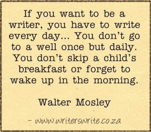 Quotable - Walter Mosley - Writers Write Creative Blog: Mosley Quotes ...