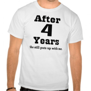 4th Anniversary (Funny) T-shirts