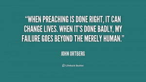 Quotes by John Ortberg
