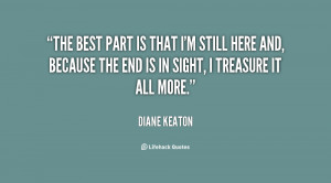 quote-Diane-Keaton-the-best-part-is-that-im-still-95968.png