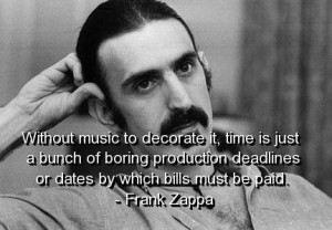 Words Of Wisdom From Frank Zappa