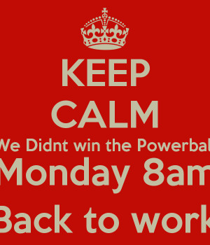 Back To Work Monday Monday 8am back to work