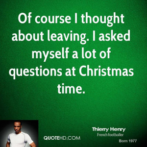 Thierry Henry Christmas Quotes