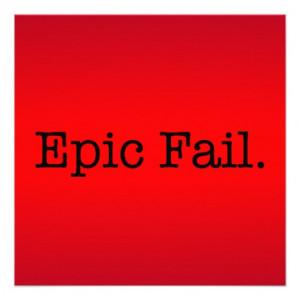 Epic Fail Quote - Fail. Slang Quotes Announcements