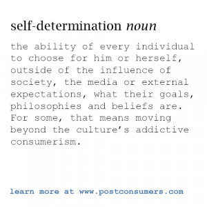 What is the role of self-determination in postconsumerism?