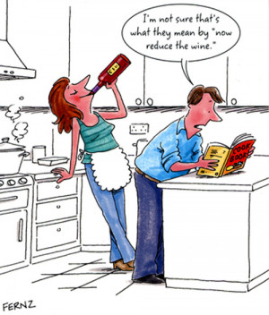 Cooking With Wine Humor – Recipes Reduce Down To Funny Jokes