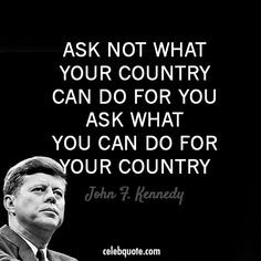 john f kennedy images | John F. Kennedy Quote (About USA sacrifice ...