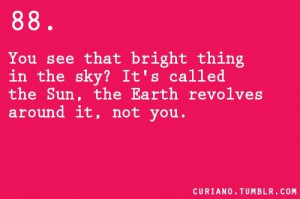 You See That Bright Thing In The Sky! It's Called The Sun, The Earth ...