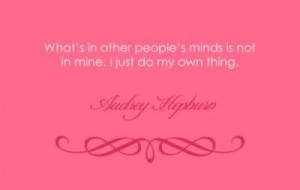 do my own thing #audrey #quotes #girly