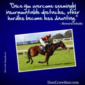 ... other hurdles become less daunting.