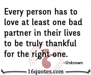 Every person has to love at least one bad partner in their lives to be ...