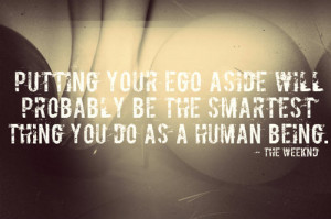 the weeknd #xo #the weeknd quote #ego #abel tesfaye