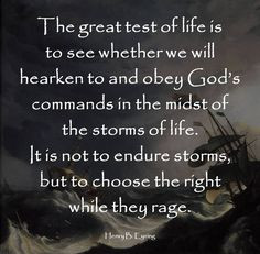 ... Quotes, Lds Quotes Endure Thoughts, Endurance Storms, God Command
