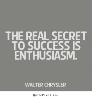 Enthusiasm Quotes Quotes about inspirational