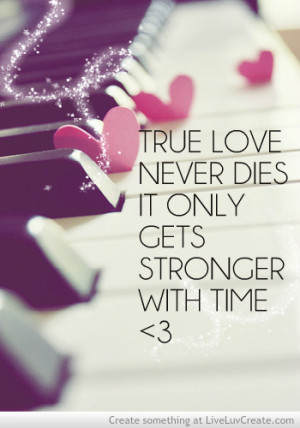 Home » Picture Quotes » True Love » True love never dies, it only ...