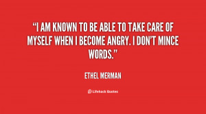 quote-Ethel-Merman-i-am-known-to-be-able-to-25725.png
