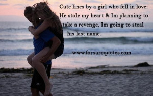 Memorable quotes he stole my heart ...