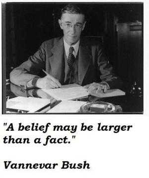Vannevar bush famous quotes 1