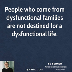 ... from dysfunctional families are not destined for a dysfunctional life