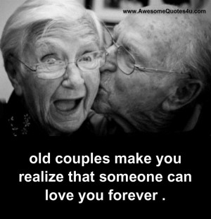old couples make you realize that someone can love you forever