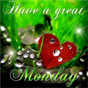 Hope we all have a great week ahead. Happy Monday | Quotes