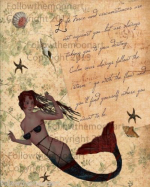 Pretty Primitive Mermaid Inspirational Life Force Quote Art Wall Print