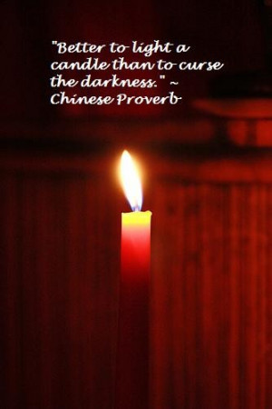 candle – Chinese Proverb motivational inspirational love life quotes ...