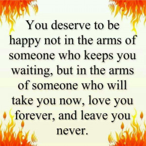 Deserve happiness