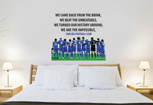 Home • Chelsea FC We Are The Impossible Quote Wall Sticker