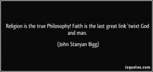 quote-religion-is-the-true-philosophy-faith-is-the-last-great-link ...