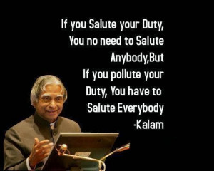 If you Salute your Duty, You no need to Salute Anybody, But If you ...