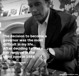 ... bikini zone in 1986 - Arnold Schwarzenegger Quotes - StatusMind.com