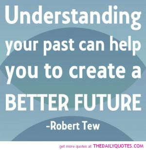 understanding-your-past-life-robert-tew-quotes-sayings-pictures.jpg
