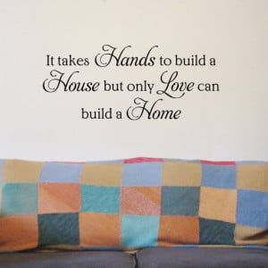 Love can build a Home Wall quote sticker - H575K