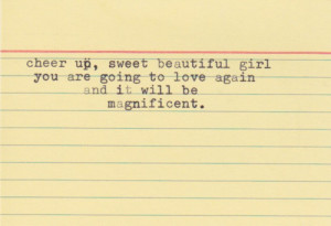 cheer up sweet beautiful girl – Love Quote