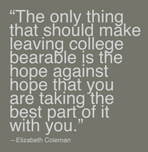 ... Coleman, Liz Coleman, Quotes Sayings 3, Quotes Typography, Quotes
