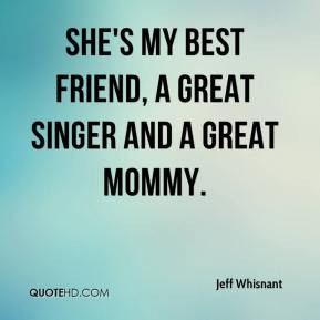 Shes My Best Friend Quotes Jeff whisnant - she's my best